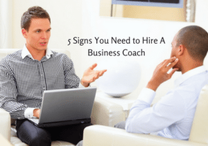 JM-5-Signs-You-Need-to-Hire-A-Business-Coach (LI)